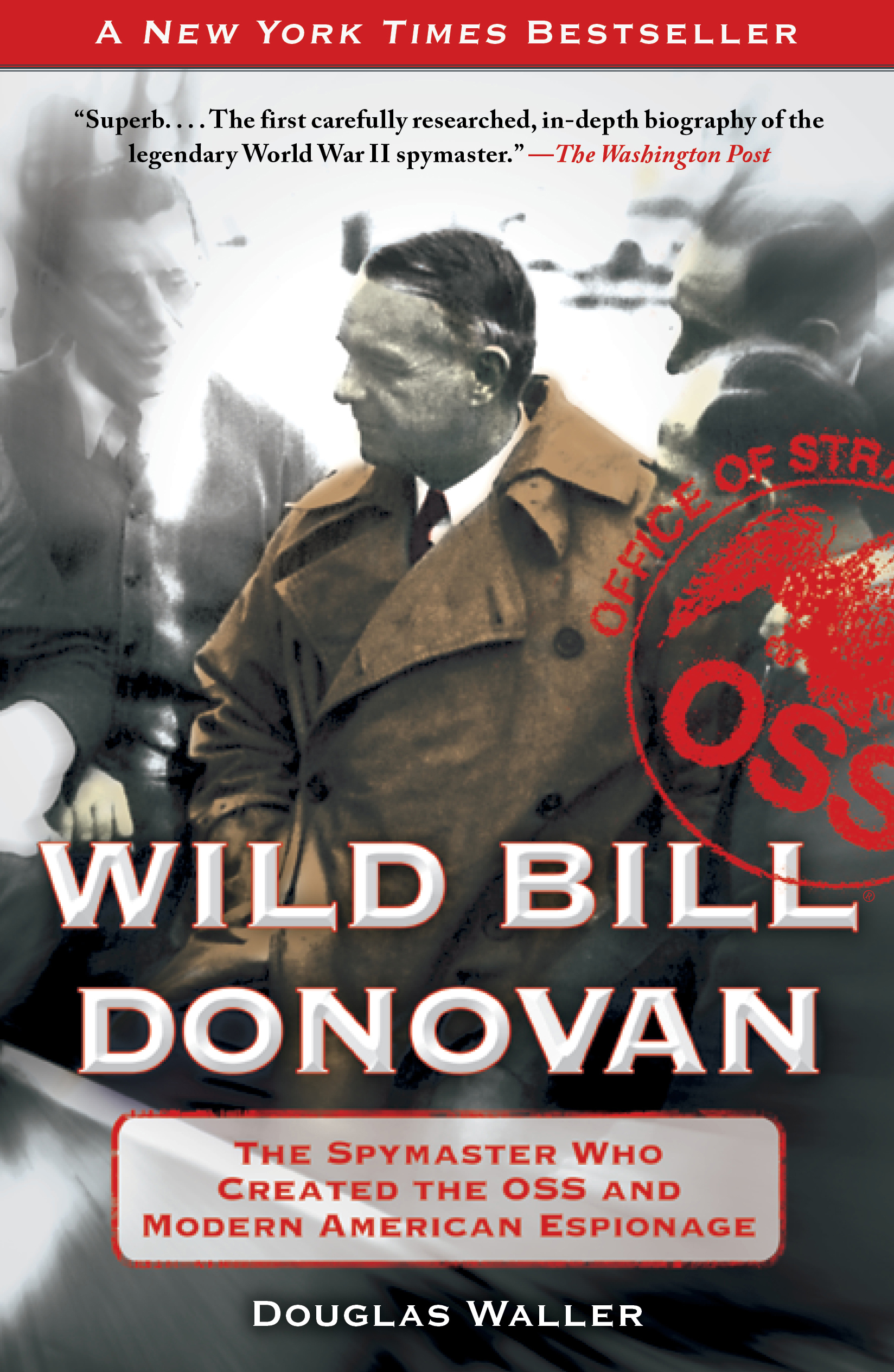Read an Excerpt from Wild Bill Donovan